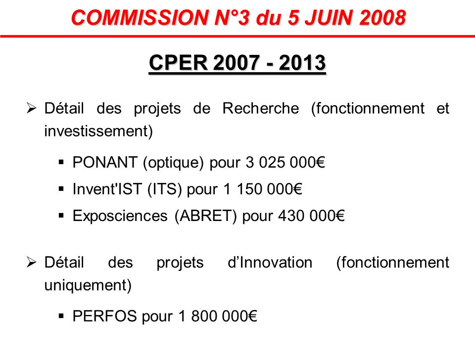 COMMISSION N°3 du 5 JUIN 2008 CPER 2007 - 2013