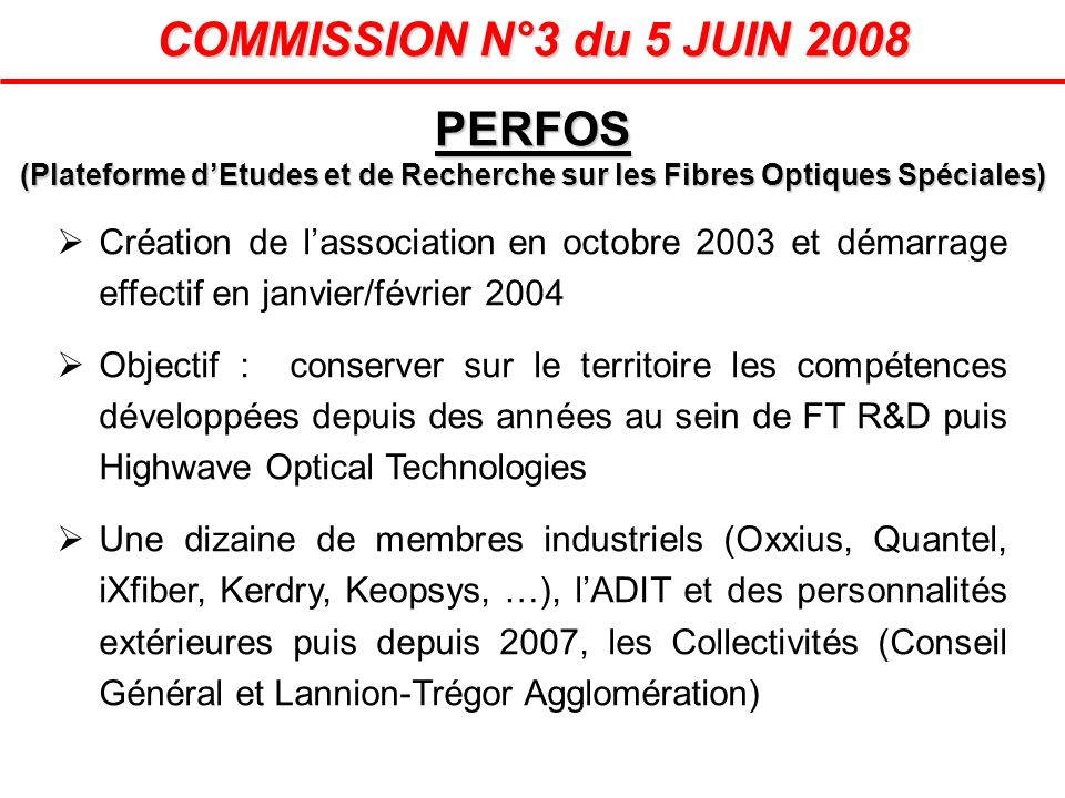 COMMISSION N°3 du 5 JUIN 2008 PERFOS