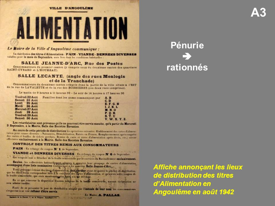 A3 Pénurie  rationnés.