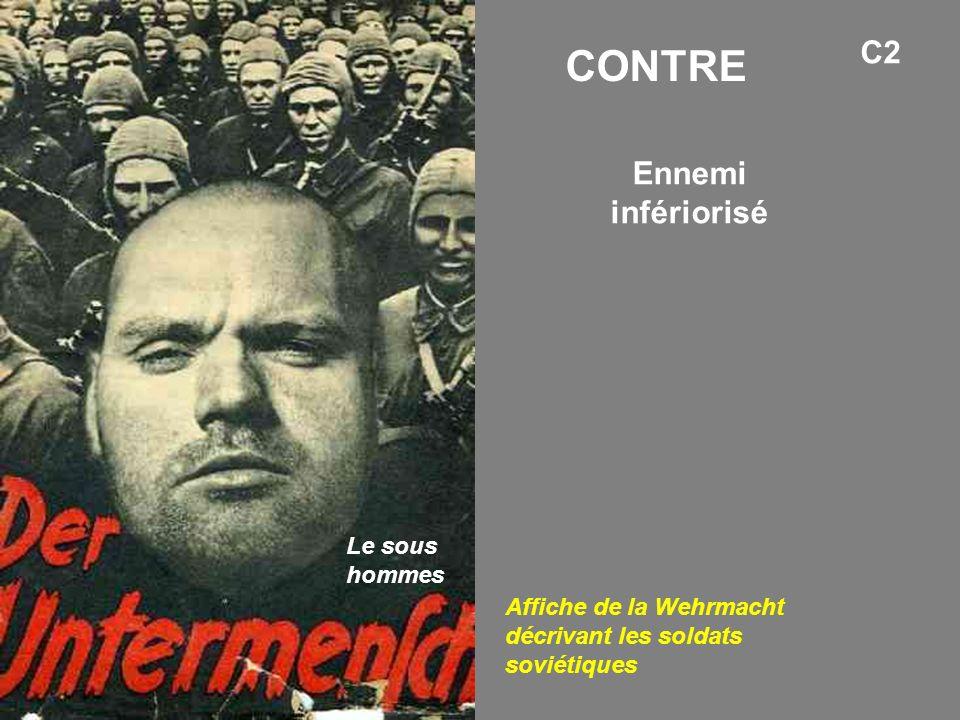 CONTRE C2 Ennemi infériorisé Le sous hommes