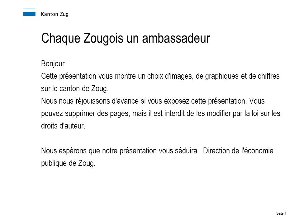 Chaque Zougois un ambassadeur