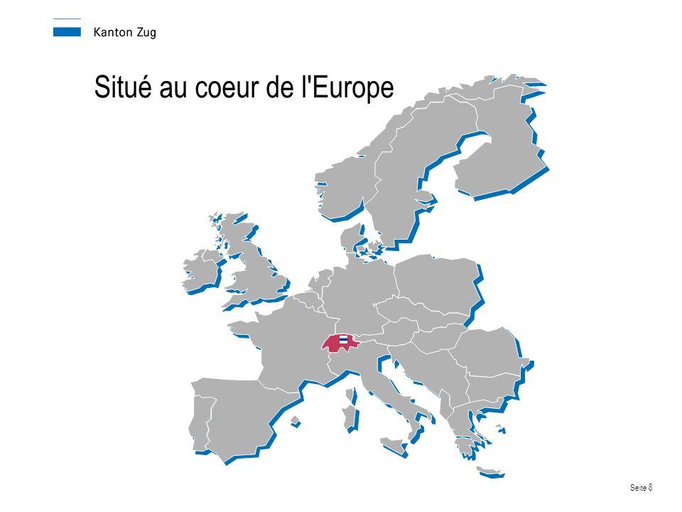 Situé au coeur de l Europe