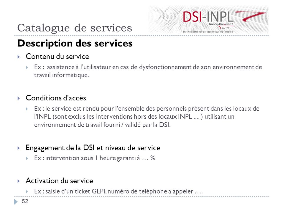Catalogue de services Description des services Contenu du service