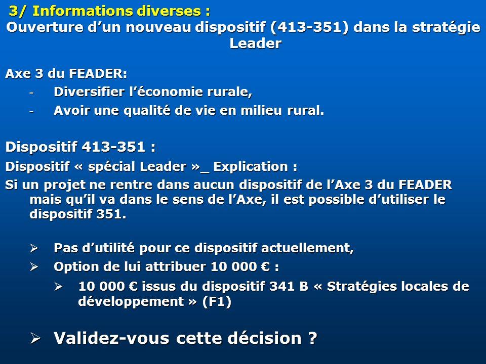 Ouverture d'un nouveau dispositif (413-351) dans la stratégie Leader