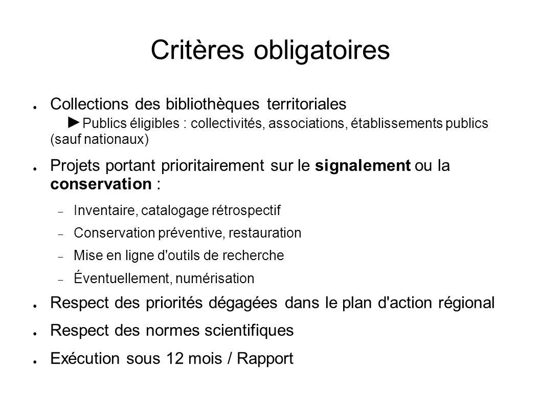 Critères obligatoires