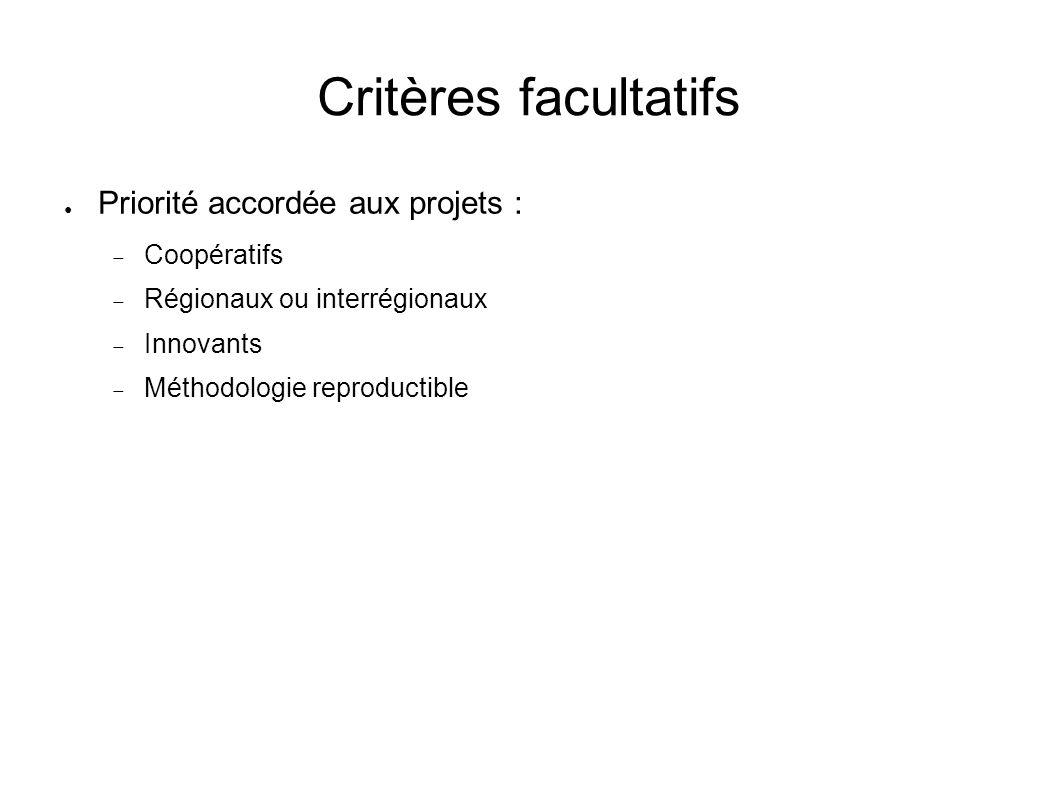 Critères facultatifs Priorité accordée aux projets : Coopératifs
