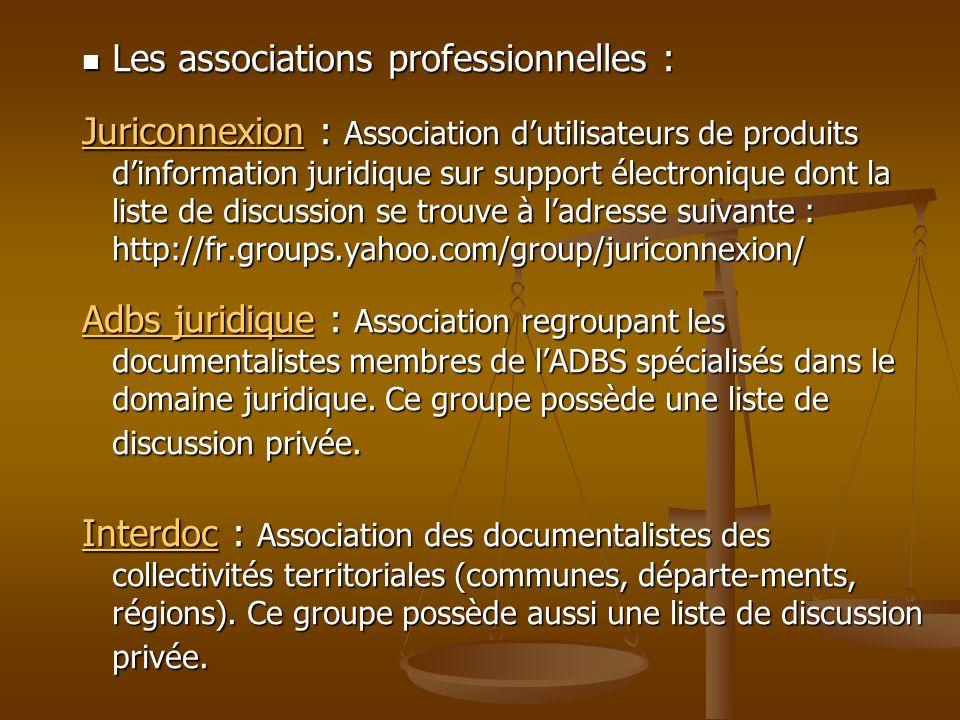 Les associations professionnelles :