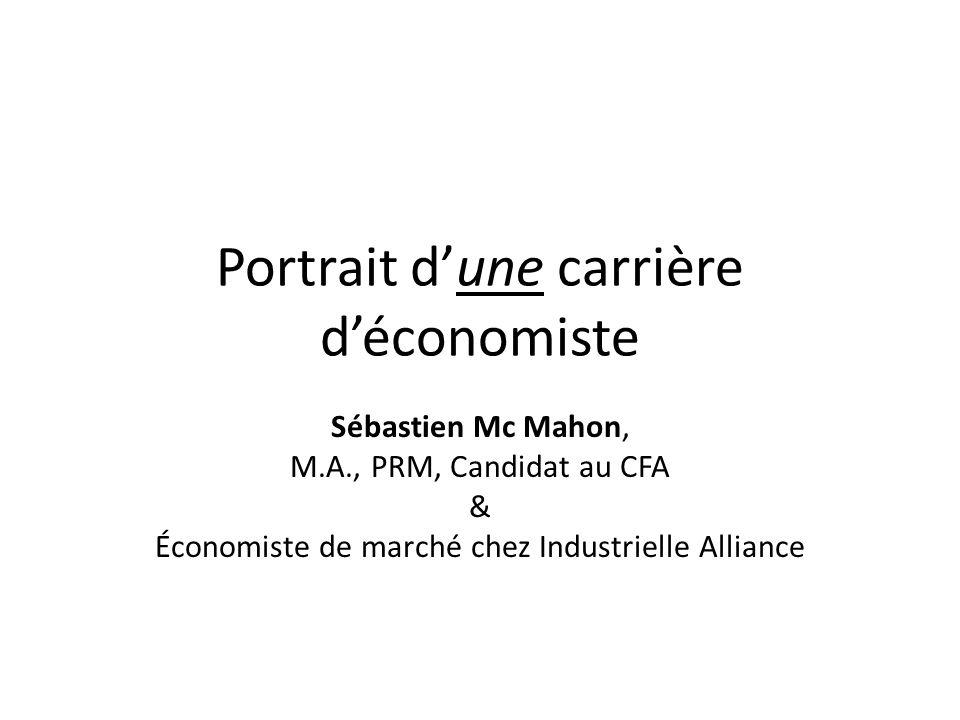Portrait d'une carrière d'économiste