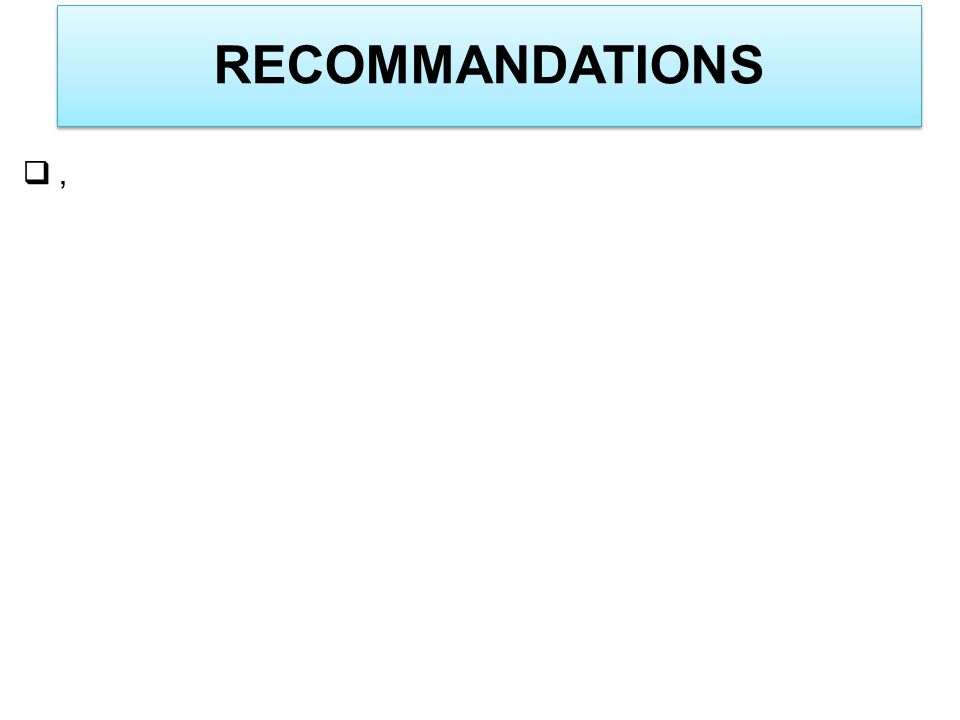RECOMMANDATIONS ,