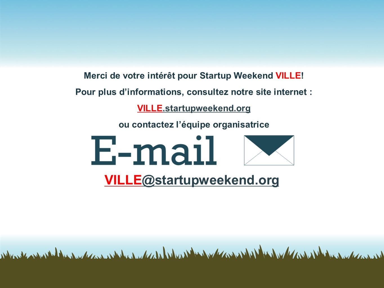 Merci de votre intérêt pour Startup Weekend VILLE!