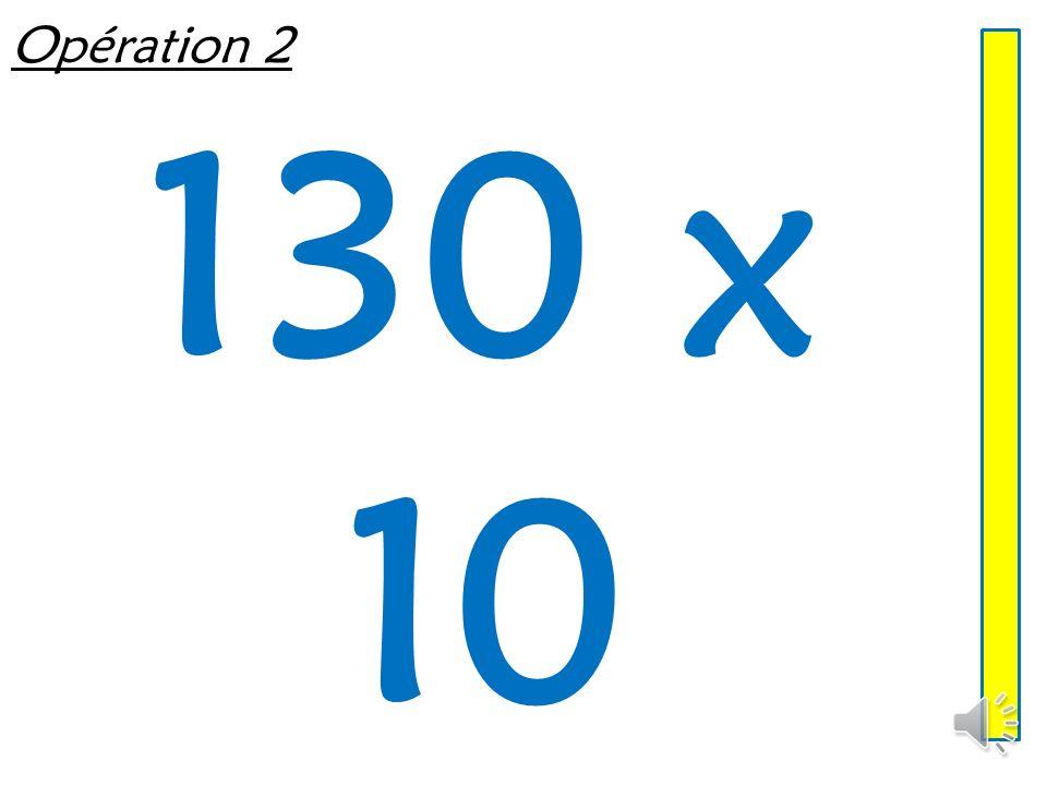 Opération 2 130 x 10