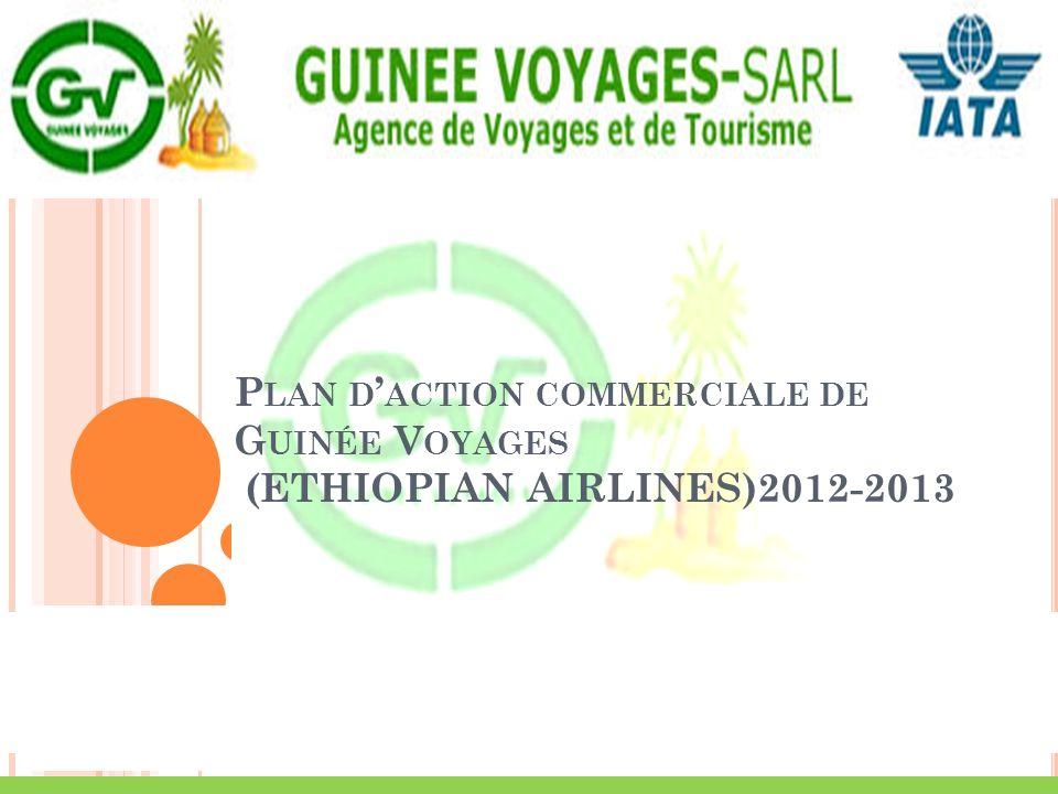 Plan d'action commerciale de Guinée Voyages (ETHIOPIAN AIRLINES)2012-2013