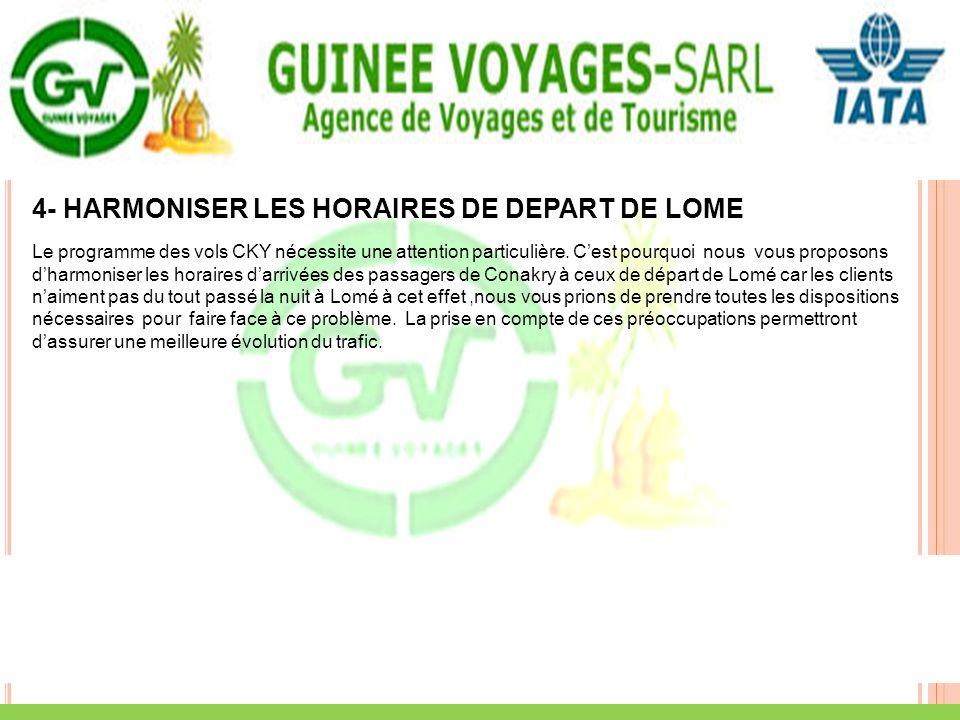 4- HARMONISER LES HORAIRES DE DEPART DE LOME