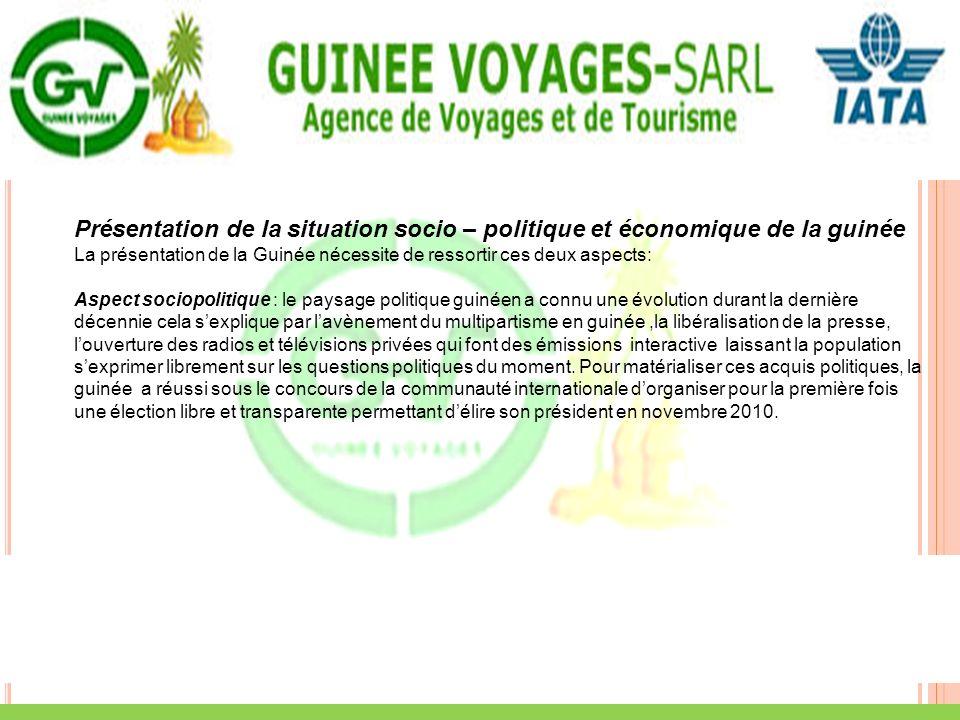 Présentation de la situation socio – politique et économique de la guinée