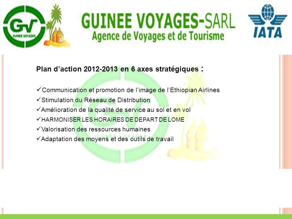 Plan d'action 2012-2013 en 6 axes stratégiques :