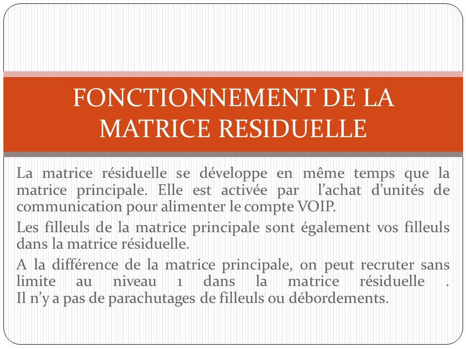 FONCTIONNEMENT DE LA MATRICE RESIDUELLE