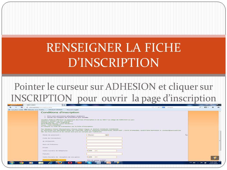 RENSEIGNER LA FICHE D'INSCRIPTION