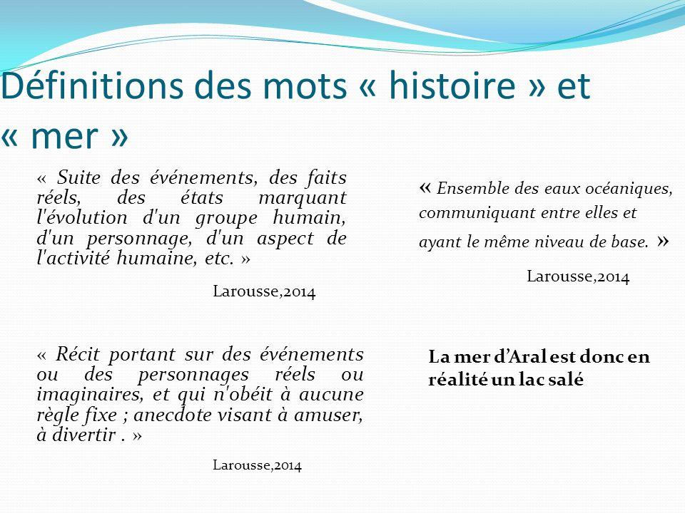 Définitions des mots « histoire » et « mer »