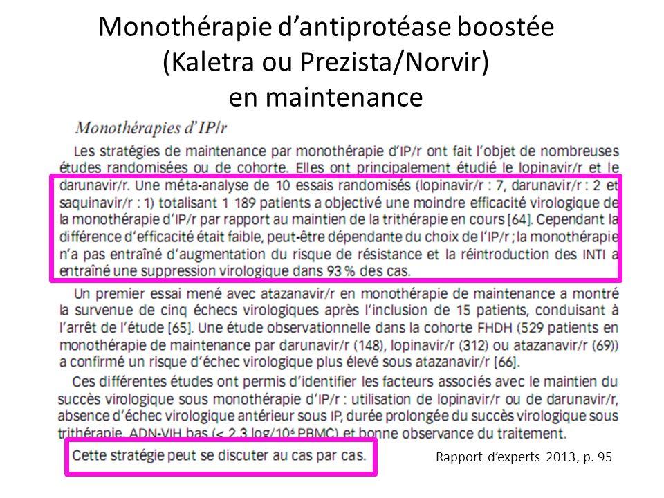 Monothérapie d'antiprotéase boostée (Kaletra ou Prezista/Norvir) en maintenance