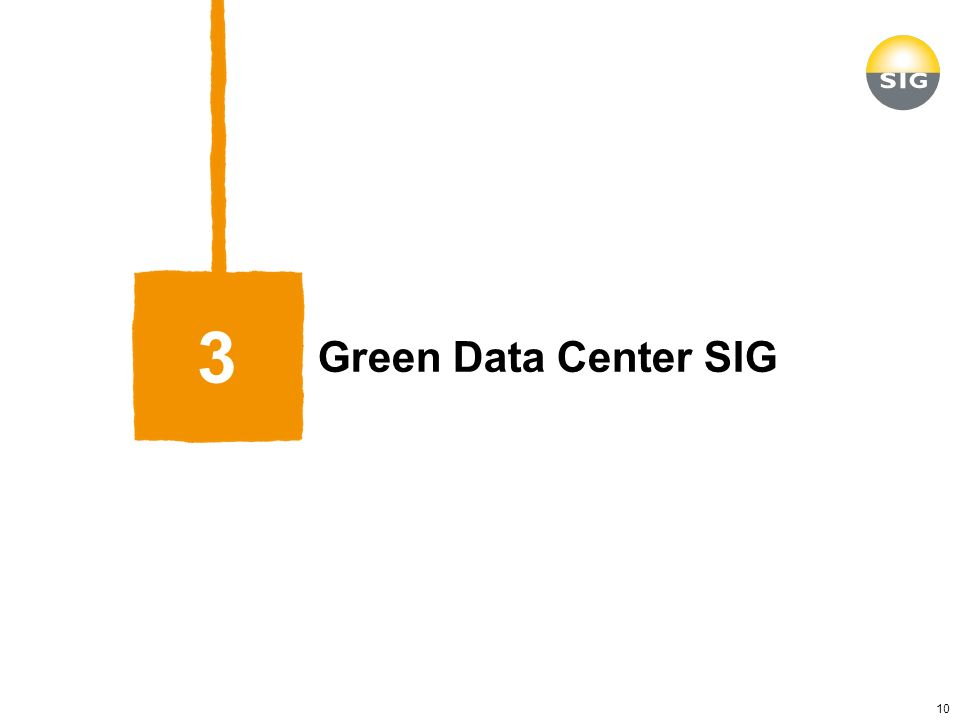 Green Data Center SIG 3