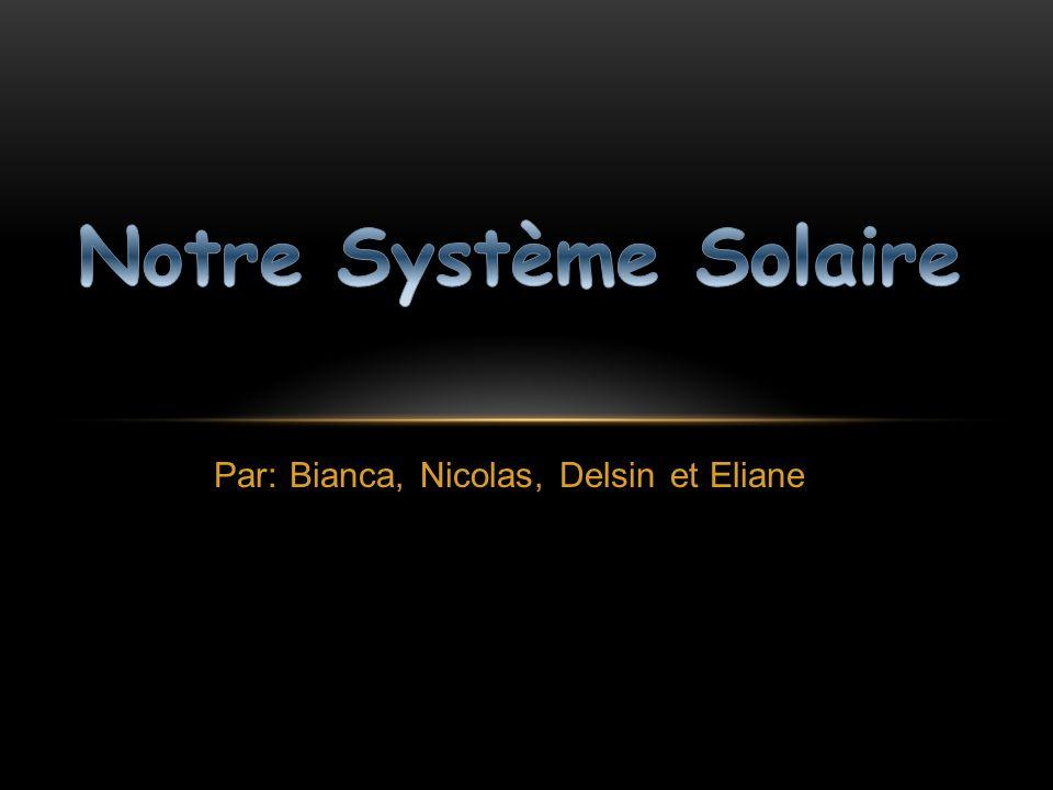 Par: Bianca, Nicolas, Delsin et Eliane