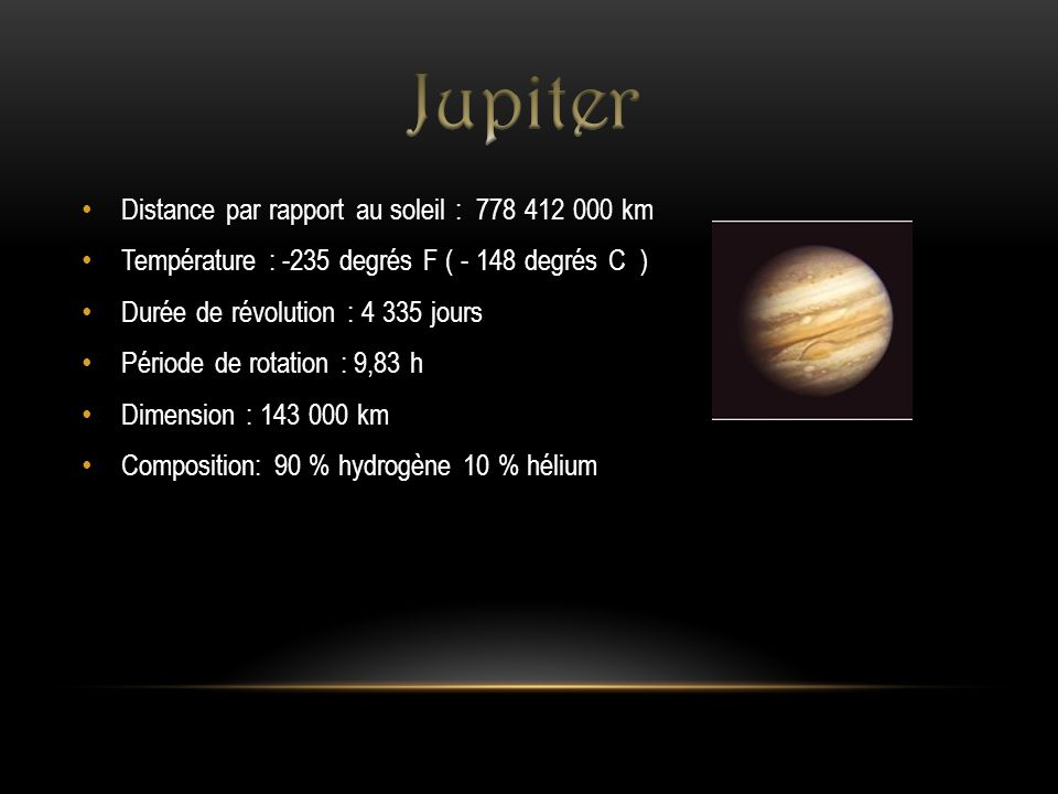 Jupiter Distance par rapport au soleil : 778 412 000 km