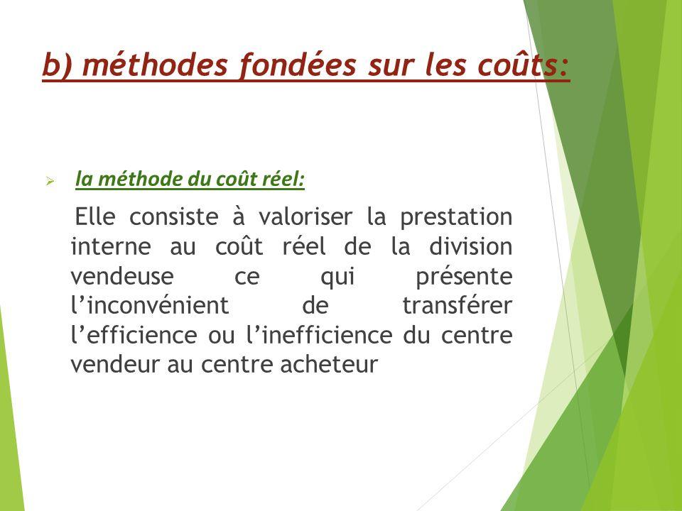 b) méthodes fondées sur les coûts: