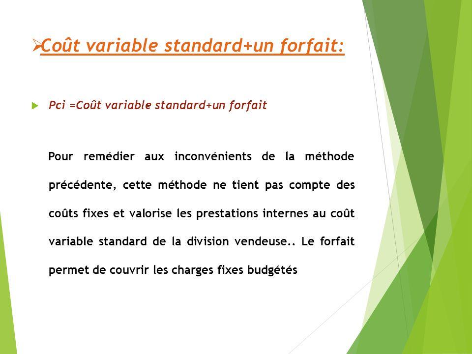 Coût variable standard+un forfait: