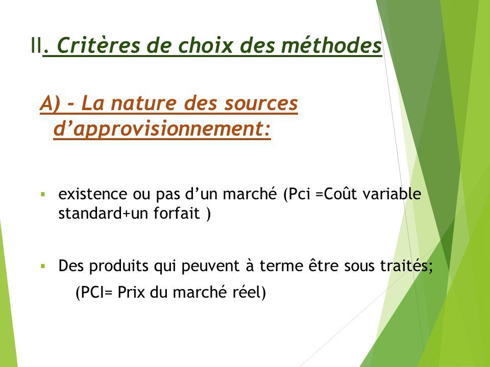 II. Critères de choix des méthodes