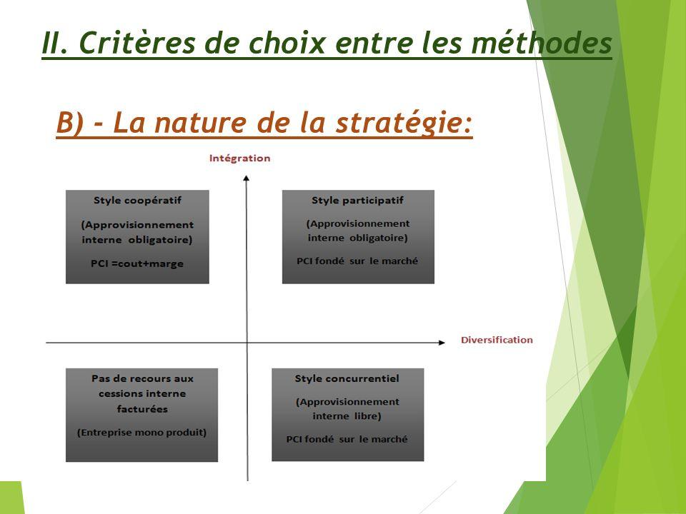 II. Critères de choix entre les méthodes