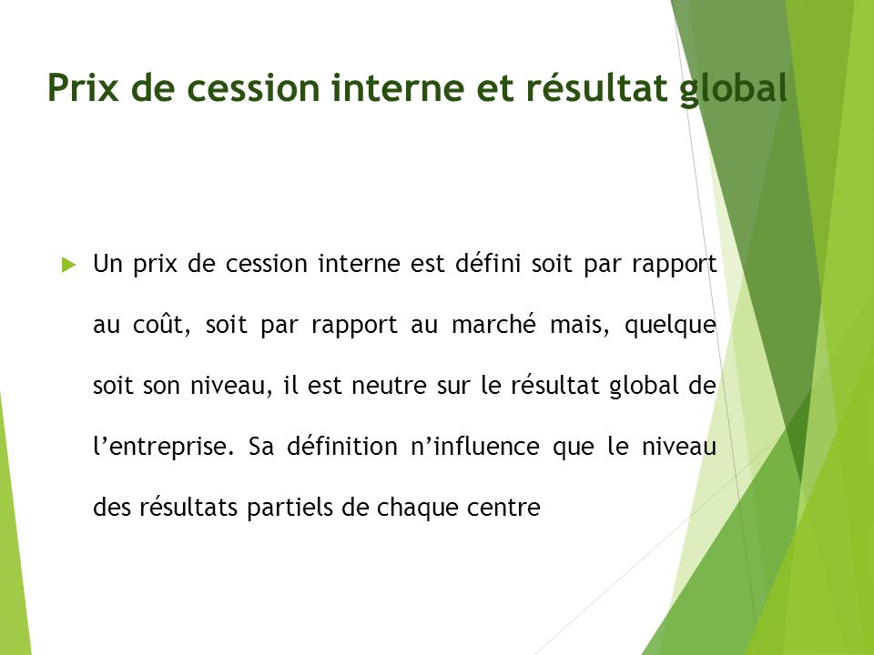 Prix de cession interne et résultat global