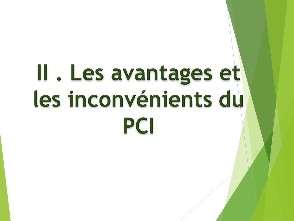 II . Les avantages et les inconvénients du PCI