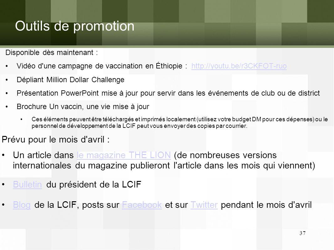 Outils de promotion Prévu pour le mois d avril :