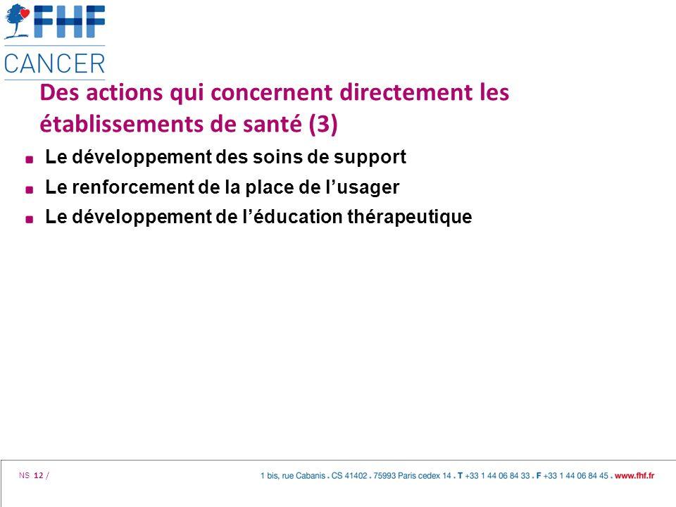Des actions qui concernent directement les établissements de santé (3)