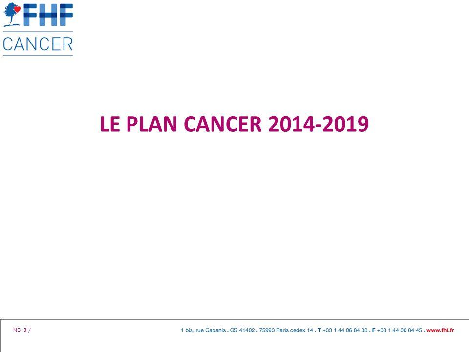 LE PLAN CANCER 2014-2019