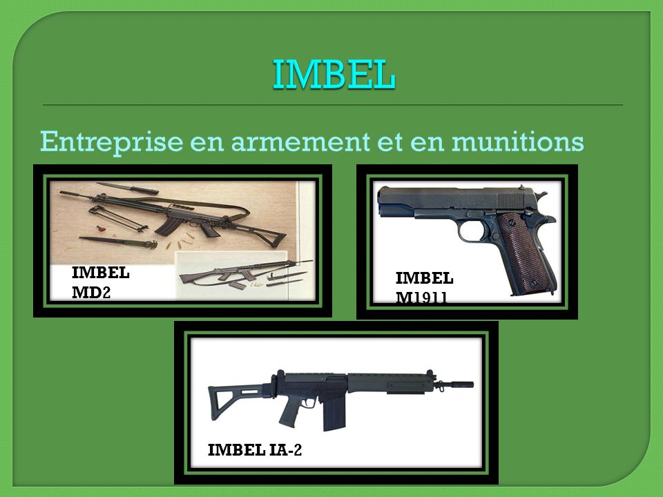 IMBEL Entreprise en armement et en munitions IMBEL MD2 IMBEL M1911
