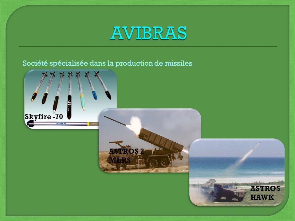 AVIBRAS Société spécialisée dans la production de missiles Skyfire -70
