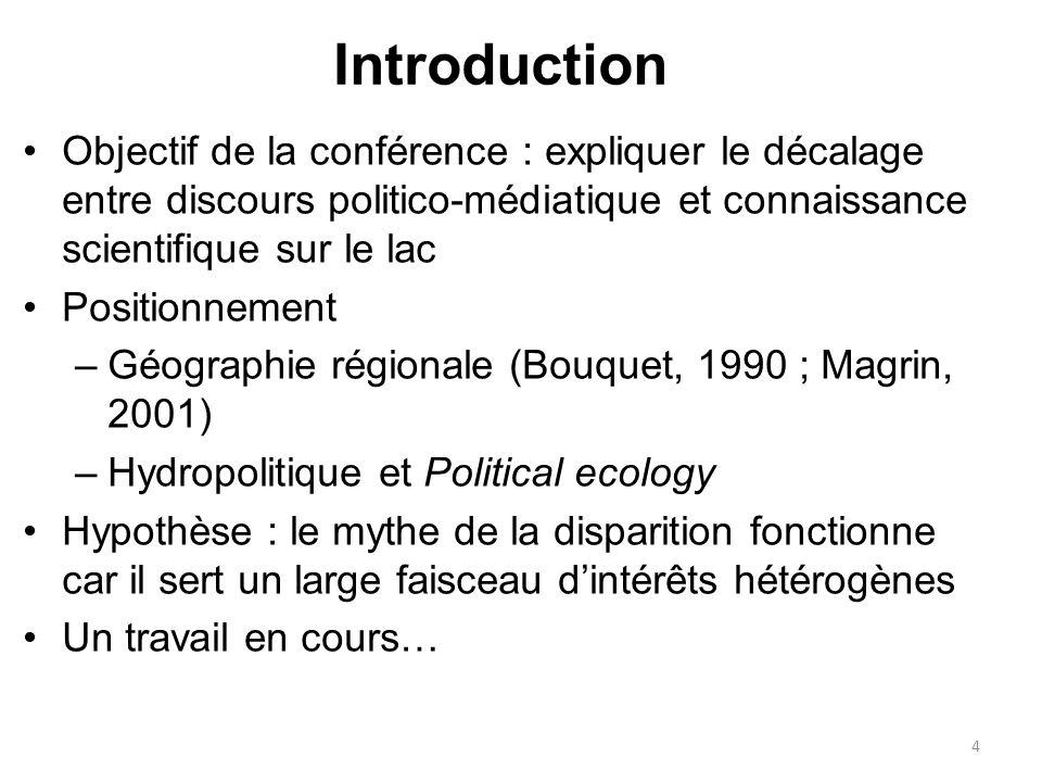 Introduction Objectif de la conférence : expliquer le décalage entre discours politico-médiatique et connaissance scientifique sur le lac.