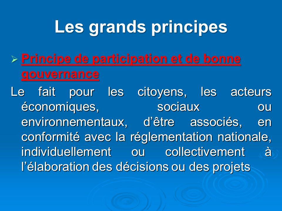 Les grands principes Principe de participation et de bonne gouvernance