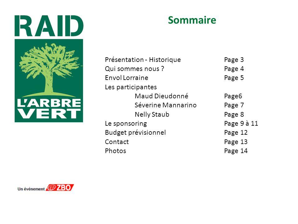 Sommaire Présentation - Historique Page 3 Qui sommes nous Page 4