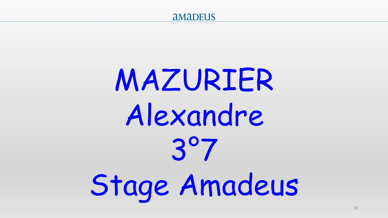 MAZURIER Alexandre 3°7 Stage Amadeus