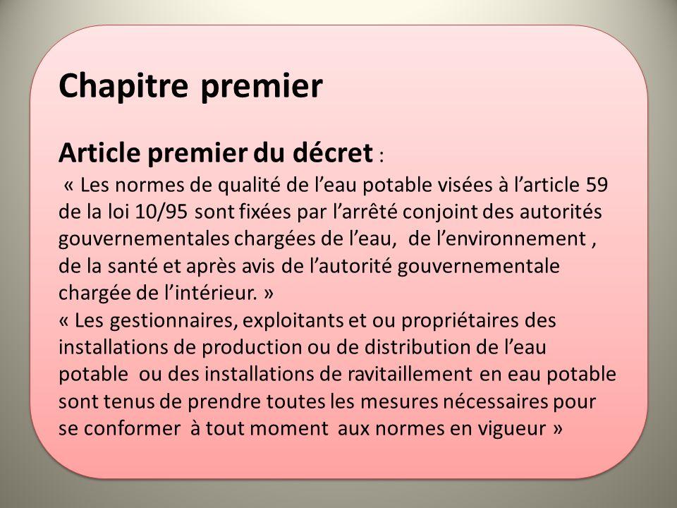 Chapitre premier Article premier du décret :