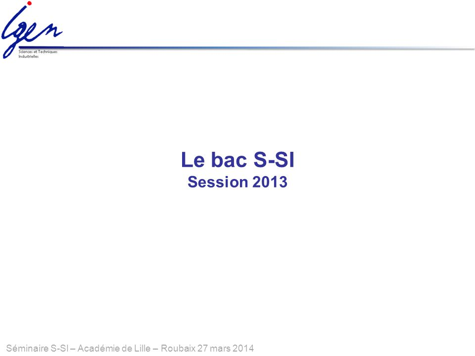 Le bac S-SI Session 2013