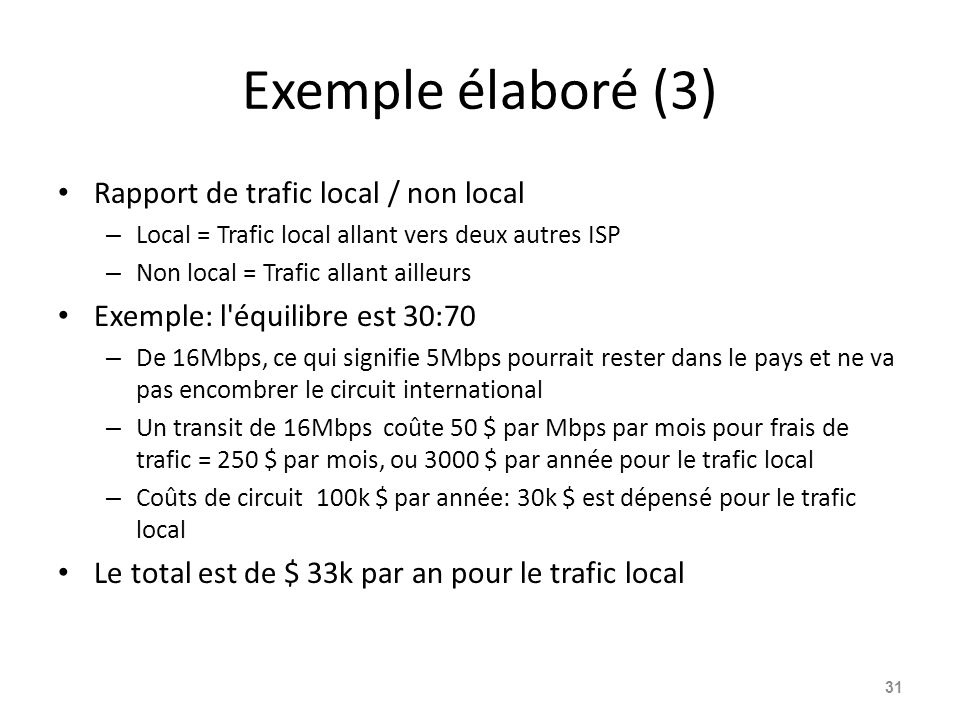 Exemple élaboré (3) Rapport de trafic local / non local