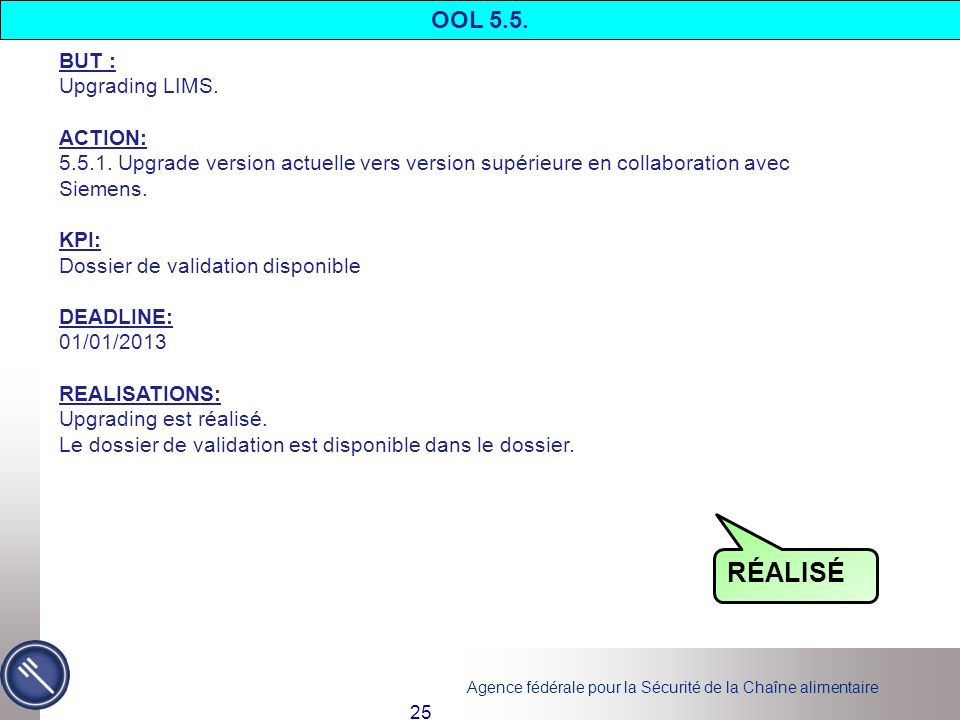 RÉALISÉ OOL 5.5. BUT : Upgrading LIMS. ACTION: