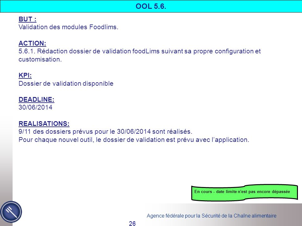 OOL 5.6. BUT : Validation des modules Foodlims. ACTION: