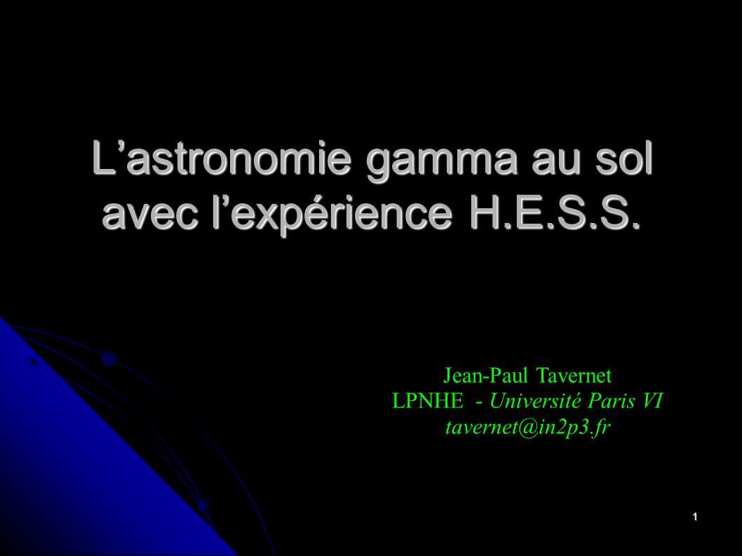 L'astronomie gamma au sol avec l'expérience H.E.S.S.