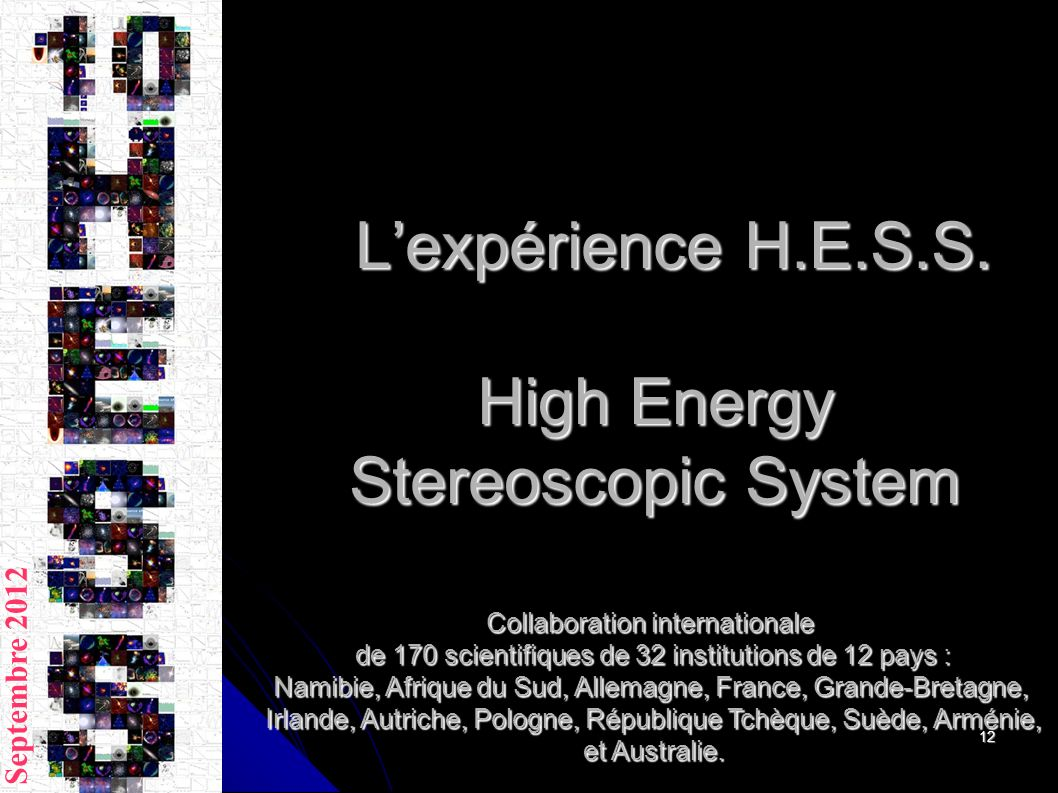 L'expérience H.E.S.S. High Energy Stereoscopic System