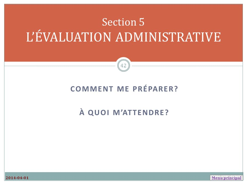 Section 5 L'ÉVALUATION ADMINISTRATIVE