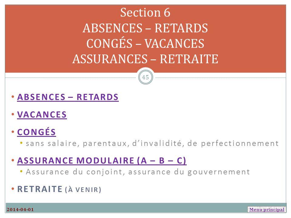 Section 6 ABSENCES – RETARDS CONGÉS – VACANCES ASSURANCES – RETRAITE